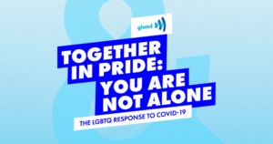 GLAAD - Together in Pride
