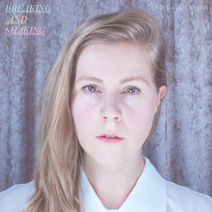 Linnea Olsson – Breaking And Shaking