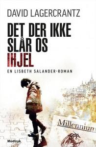 Millennium 4_dansk - Det der ikke slår os ihjel