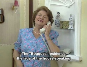 """The Bouquet residence....the lady of the house speaking"""
