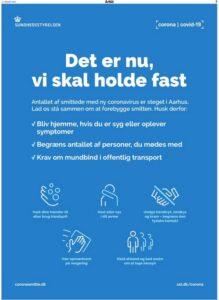 Det er nu, vi skal holde fast Antallet af smittede med ny coronavirus er steget i Aarhus. Lad os stå sammen om at forebygge smitten. Husk derfor: Bliv hjemme, hvis du er syg eller oplever symptomer Begræns antallet af personer, du mødes med Krav om mundbind i offentlig transport