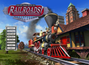 Sid Meier's Railroads! (2006 Strategy Game)