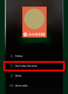Spotify - 'don't play this artist