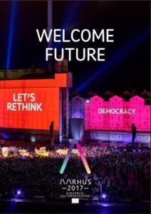 Welcome Future Foreløbige effekter af Europæisk Kulturhovedstad Aarhus 2017